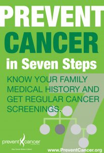 Know your family medical history and get regular cancer screenings