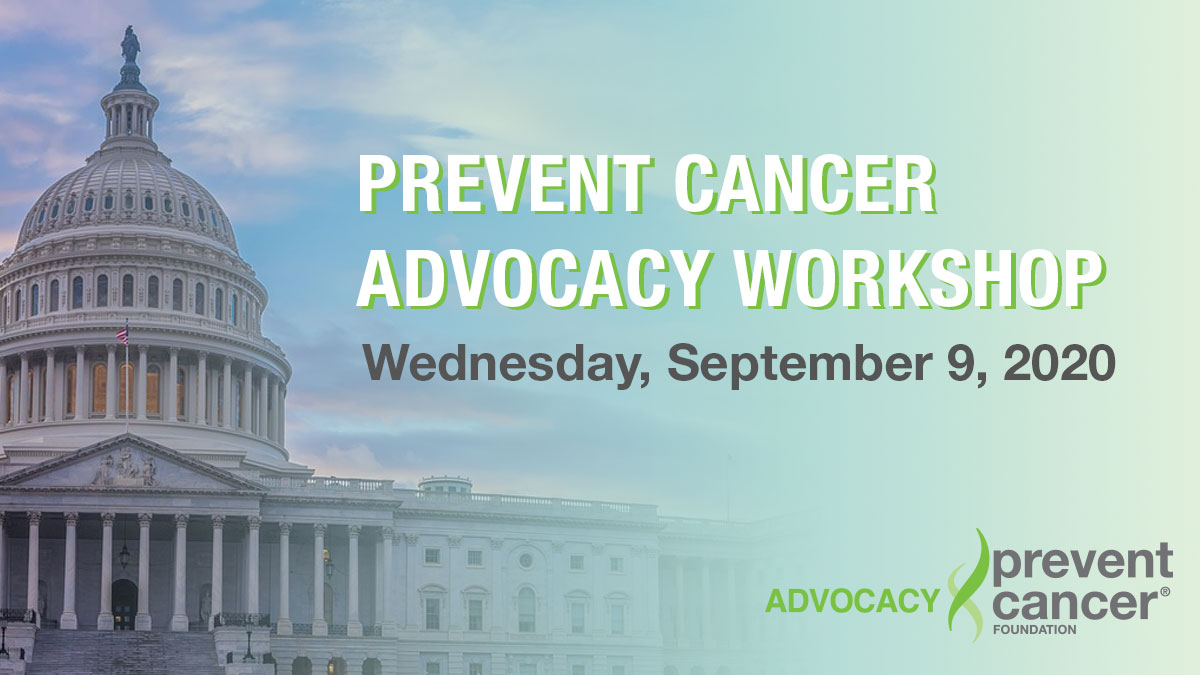 Prevent Cancer Advocacy Workshop