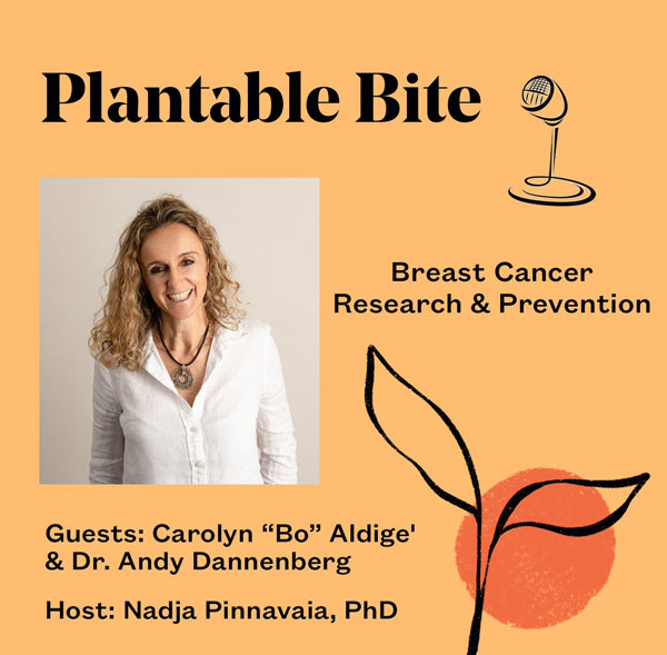 PlantableBite: Breast Cancer Research & Prevention