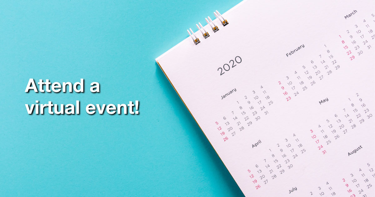 Attend a virtual event!