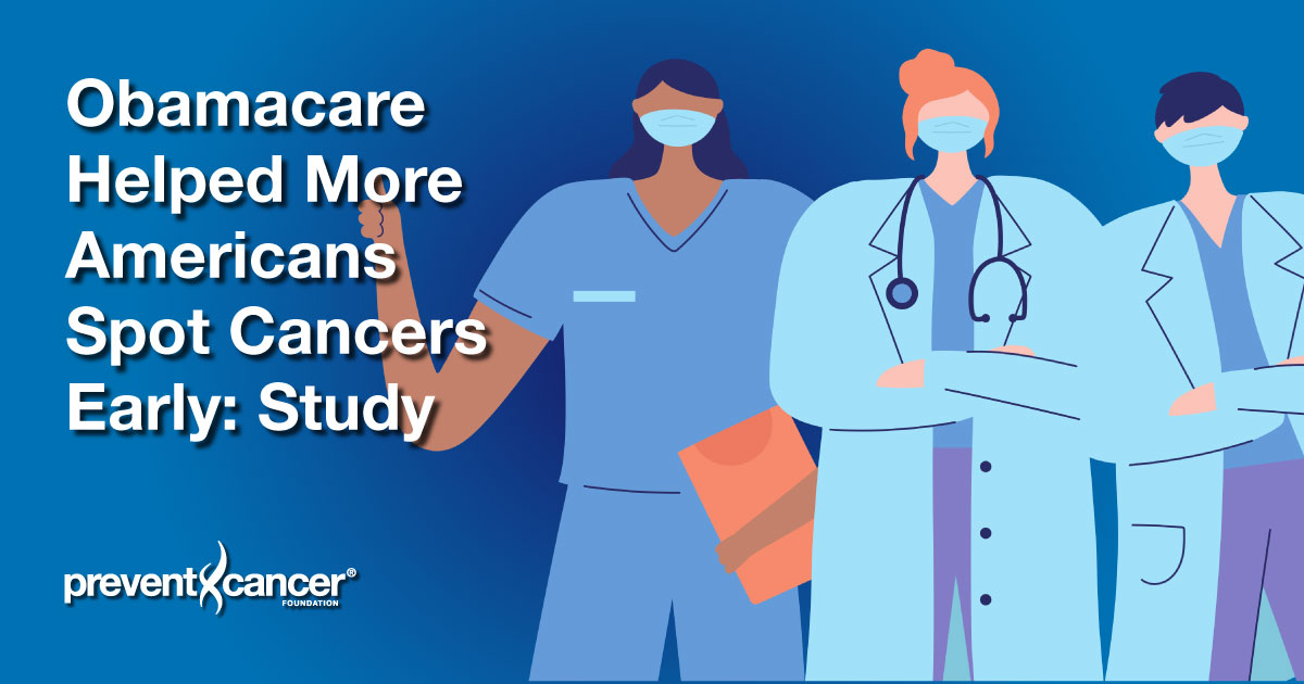 Obamacare Helped More Americans Spot Cancers Early: Study