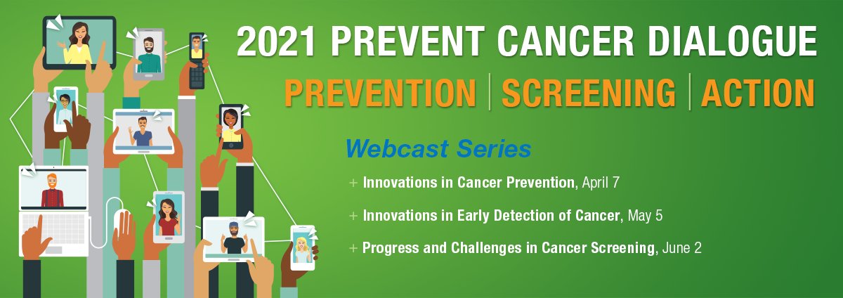 2021 Prevent Cancer Dialogue