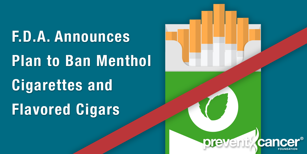 F.D.A. Announces Plan to Ban Menthol Cigarettes and Flavored Cigars