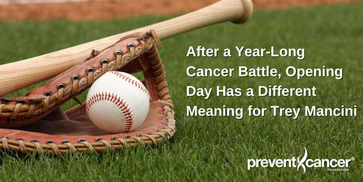 After a Year-Long Cancer Battle, Opening Day Has a Different Meaning for Trey Mancini