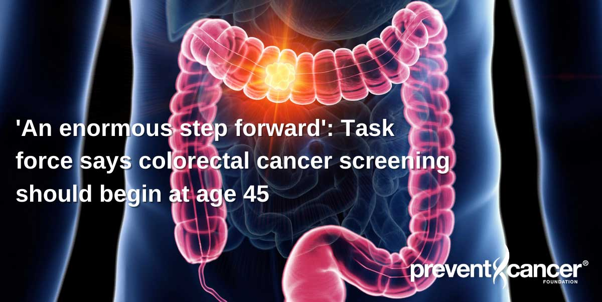 'An enormous step forward': Task force says colorectal cancer screening should begin at age 45